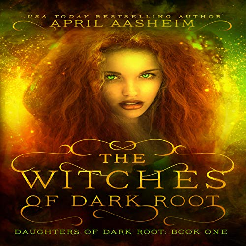 The Witches of Dark Root: Book One in The Daughters of Dark Root Series (Volume 1)                   By:                                                                                                                                 April Aasheim                               Narrated by:                                                                                                                                 Tawn Krakowski                      Length: 11 hrs and 28 mins     13 ratings     Overall 4.2