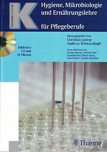 Hygiene, Mikrobiologie und Ernährungslehre für Pflegeberufe (Reihe, KRANKHEITSLEHRE)