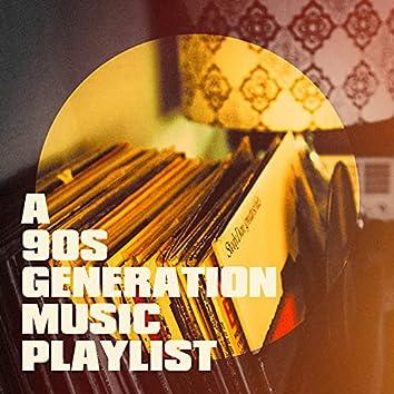 A 90s Generation Music Playlist