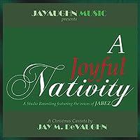 A Joyful Nativity