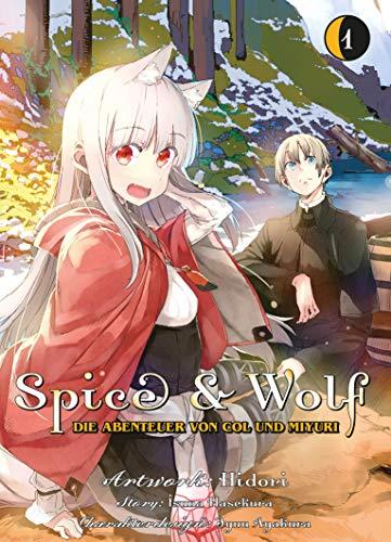 Spice & Wolf: Die Abenteuer von Col und Miyuri: Bd. 1