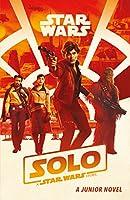 Solo: A Star Wars Story: Junior Novel