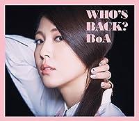 WHOS BACK?(+DVD)(ltd.) by Boa (2014-09-03)