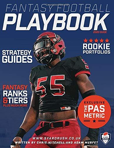 The 5 Yard Rush Fantasy Football Playbook 2020: The Fantasy Football Playbook 2020