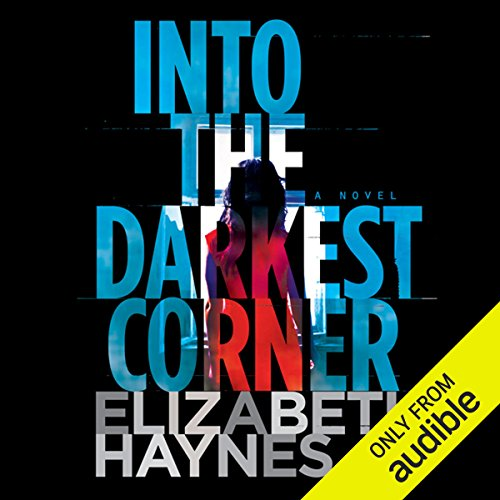 Into the Darkest Corner audiobook cover art