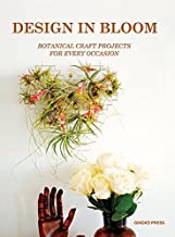 Design in Bloom: Botanical Craft Projects for Every Occasion