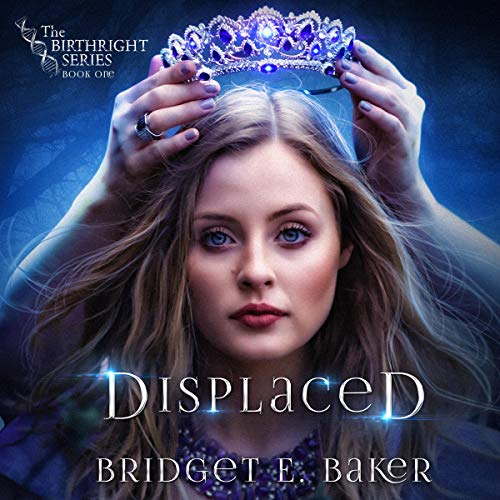 Displaced Audiobook By Bridget E. Baker cover art