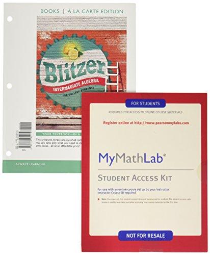Intermediate Algebra for College Students, Books a la Carte Edition PLUS MyLab Math