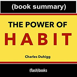 The Power of Habit, by Charles Duhigg: Book Summary audiobook cover art
