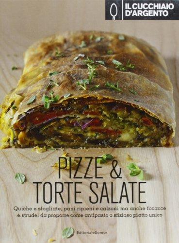 Il Cucchiaio d'Argento, Pizze & Torte Salate
