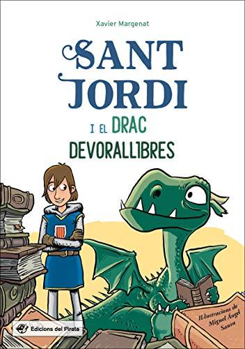 Sant Jordi I El Drac Devorallibres: La llegenda de Sant Jordi més divertida: 7 (Tresor del Pirata)