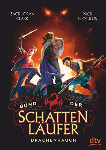 Bund der Schattenläufer – Drachenhauch (Die Schattenläufer-Reihe, Band 2)