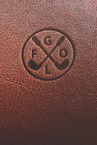 GOLF: Carnet de parcours de golf | Livret de Suivi Statistique de Score de Golf avec tableaux | cadeau idéal pour golfeur | 15,24 x 22,86 cm 120 pages Français
