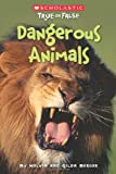 Dangerous Animals (Scholastic True or False) (5)