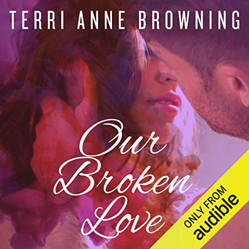 Page de couverture de Our Broken Love