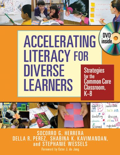 Accelerating Literacy for Diverse Learners: Strategies for the Common Core Classroom, K-8