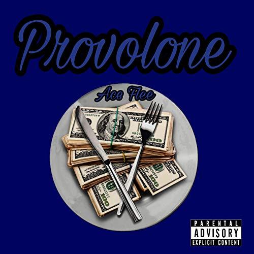 Provolone [Explicit]