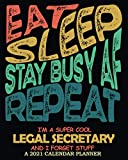 I m A Super Cool Legal Secretary │ 2021 Calendar Planner: Funny Appreciation & Sweary Gag Gift │ Weekly Monthly Organizer Diary, Bill Tracker, Budgeting, ToDos, Password Log etc.