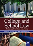College and School Law: Analysis, Prevention, and Forms