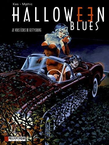 Halloween Blues, tome 2 : Je vous écris de Gettysburg