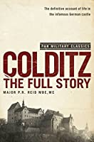 Colditz: The Full Story (Pan Military Classics Series)