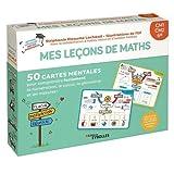 Mes leçons de maths CM1, CM2, 6e - 50 cartes mentales pour comprendre facilement la numération, le calcul, la géométrie et les mesures !