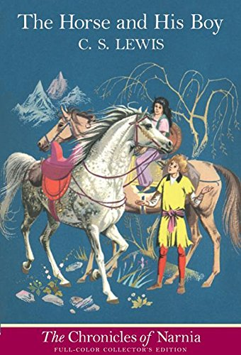 The Horse and His Boy: Full Color Edition (Chronicles of Narnia (3))の詳細を見る