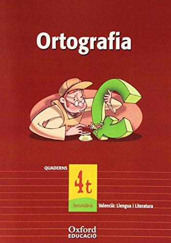 Valencià: Llengua I Literatura 4º ESO Exedra Quadern de ortografia (Comunitat Valenciana) (Cuadernería Exedra) - 9788467324969