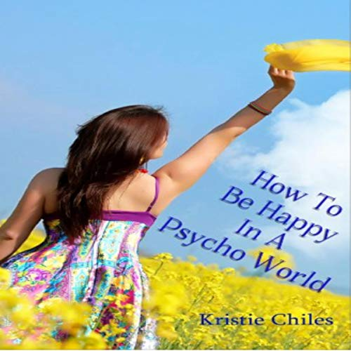 『How to Be Happy in a Psycho World』のカバーアート