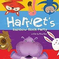 Harriet's Rainbow Block Party (Harriet the Hippoyogamus)