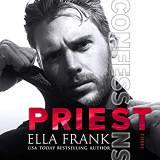 Confessions: Priest     Confessions Series, Book 3              Written by:                                                                                                                                 Ella Frank                               Narrated by:                                                                                                                                 Charlie David                      Length: 8 hrs and 21 mins     3 ratings     Overall 4.7
