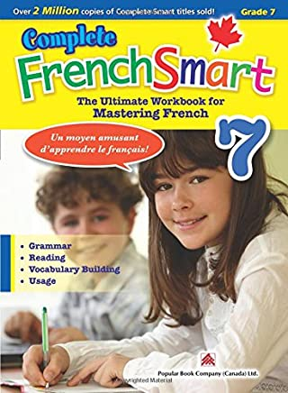 Complete FrenchSmart 7: Canadian Curriculum French Workbook for Grade 7