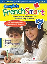 Complete FrenchSmart Gr.7: The Ultimate Workbook for Mastering French