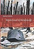 Bruderkampf im Hürtgenwald