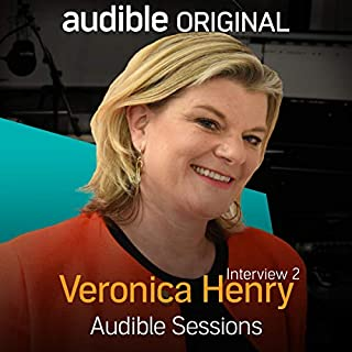 Veronica Henry - April 2017     Audible Sessions: FREE exclusive interview              By:                                                                                                                                 Robin Morgan                               Narrated by:                                                                                                                                 Veronica Henry                      Length: 11 mins     5 ratings     Overall 4.0