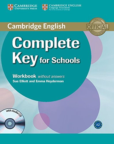 Complete Key for Schools Workbook without answers + CD [Lingua inglese]