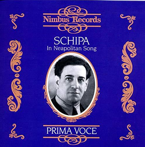 Prima Voce - Tito Schipa: Neapolitanische Lieder (Aufnahmen 1925-1938)