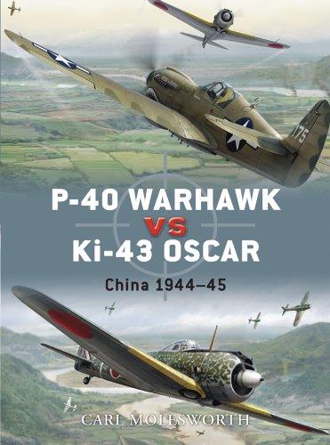 P-40 Warhawk vs Ki-43 Oscar: China 1944–45 (Duel Book 8) (English Edition)