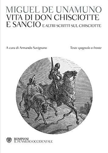 Vita di Don Chisciotte e Sancio e altri scritti sul Chisciotte. Testo spagnolo a fronte