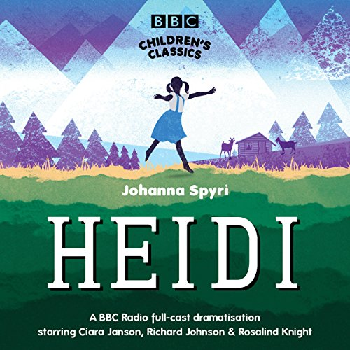 Heidi (BBC Children's Classics) audiobook cover art