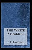 The White Stocking (Annotated)