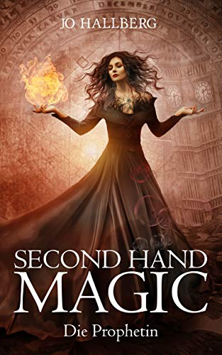 Second Hand Magic: Die Prophetin