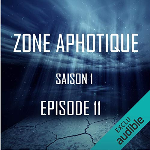 Zone Aphotique 1.11                   De :                                                                                                                                 Thomas Judes                               Lu par :                                                                                                                                 Diana Muschei,                                                                                        Thomas Judes,                                                                                        Tommy Lefort,                   and others                 Durée : 24 min     Pas de notations     Global 0,0