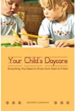 Your Child's Daycare: Everything you need to know from start to finish