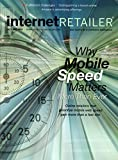 Internet Retailer Magazine October 2017 | Why Mobile Speed Matters