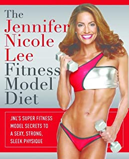 The Jennifer Nicole Lee Fitness Model Diet