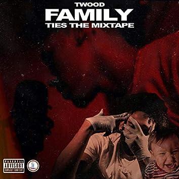 Family Ties the Mixtape