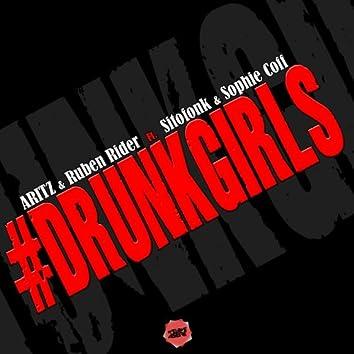 Drunk Girls (feat. Sitofonk, Sophie Coff)