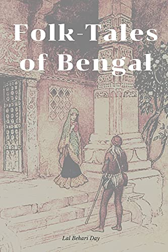 Folk-Tales of Bengal: With Original Illustrations (English Edition)