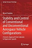 Stability and Control of Conventional and Unconventional Aerospace Vehicle Configurations: A Generic Approach from Subsonic to Hypersonic Speeds (Springer Aerospace Technology)